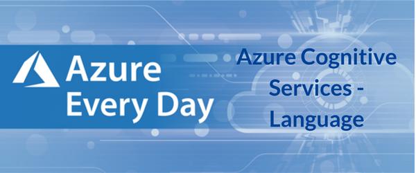 Azure Cognitive Services - Language