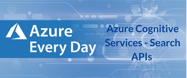 Azure Cognitive Services - Search APIs