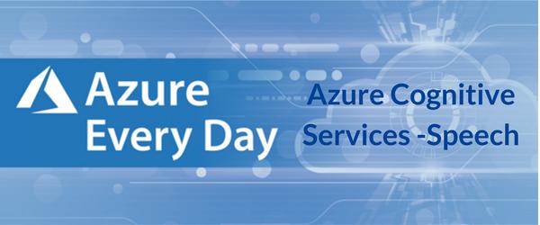 Azure Cognitive Services - Speech