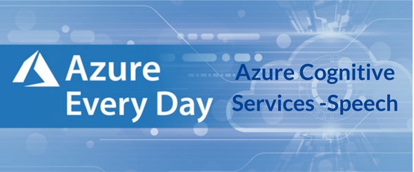 Azure Cognitive Services - Speech
