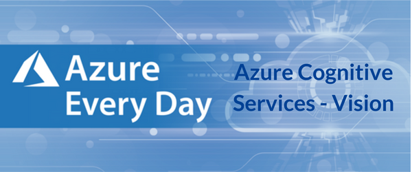 Azure Cognitive Services - Vision