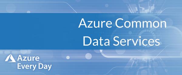 Azure Common Data Services