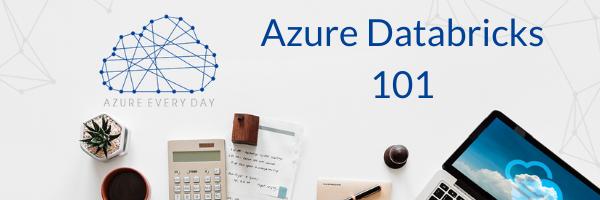 Azure Databricks 101
