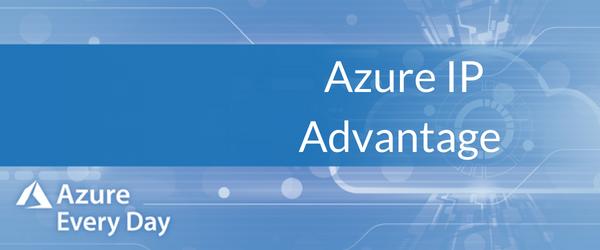 Azure IP Advantage