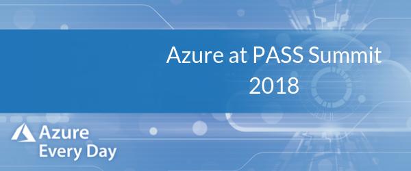 Azure at PASS Summit 2018 (1)