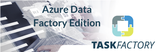 Azure Data Factory Edition
