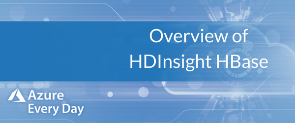 Copy of Overview of HDInsight HBase