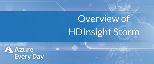 Copy of Overview of HDInsight Storm