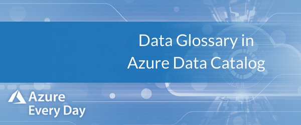 Data Glossary in Azure Data Catalog