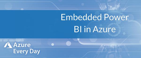 Embedded Power BI in Azure