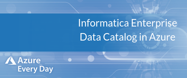 Informatica Enterprise Data Catalog in Azure