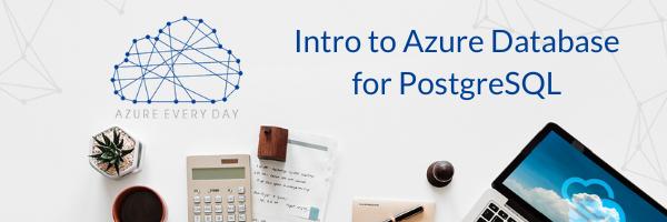 Intro to Azure Database for PostgreSQL (1)