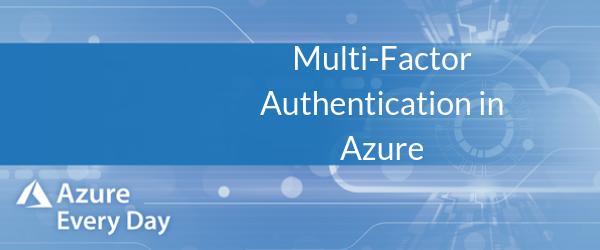 Multi-Factor Authentication in Azure (1)