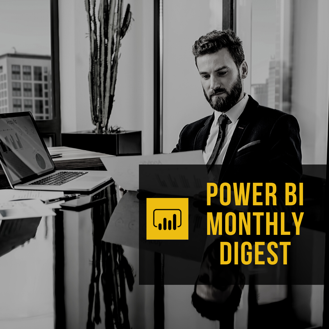 POWER BI MONTHLY DIGEST