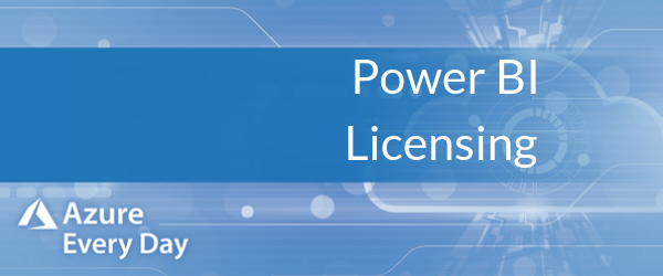 Power BI Licensing