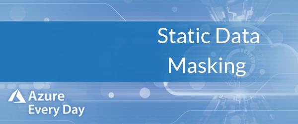 Static Data Masking (1)