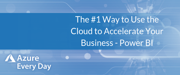 The #1 Way to Use the Cloud to Accelerate Your Business