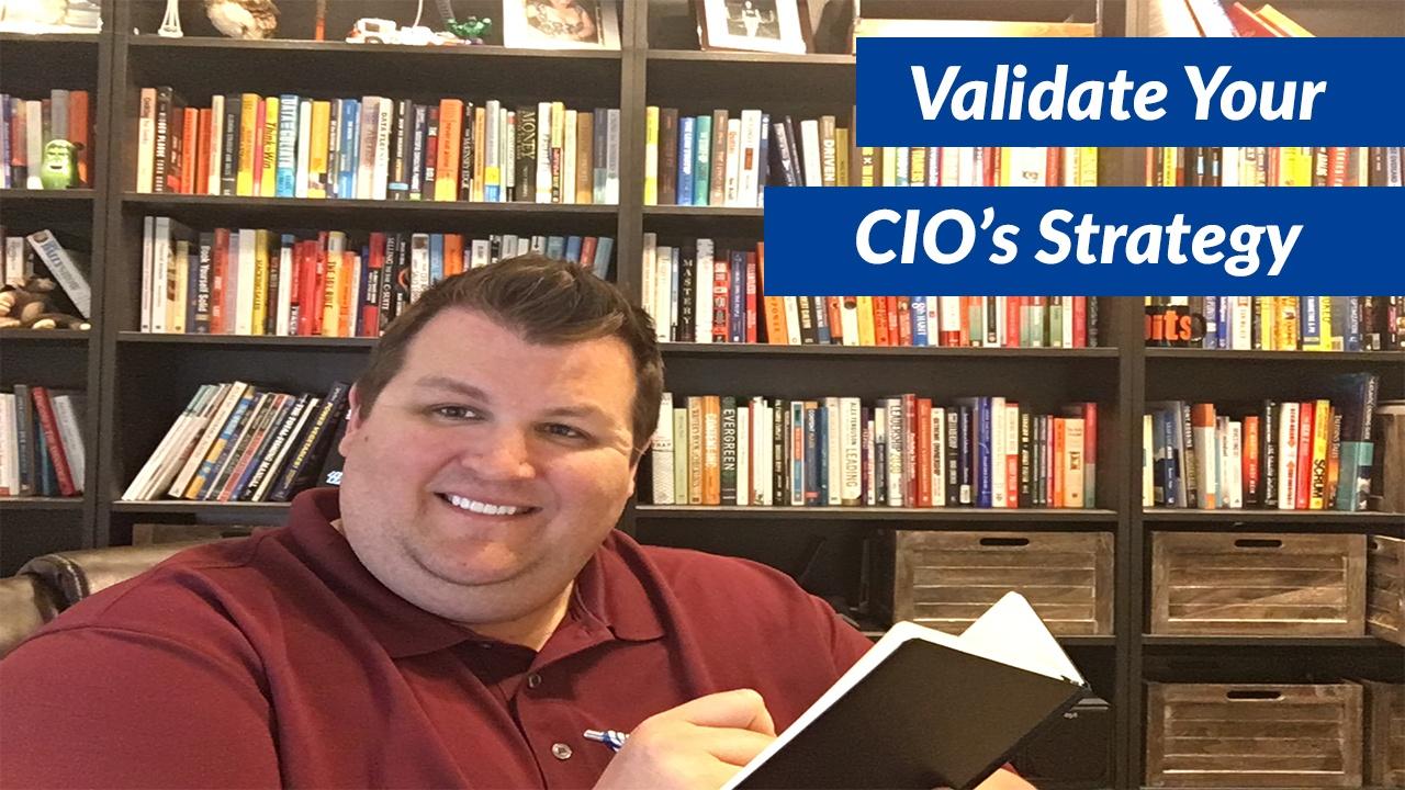 Validate your CIO's Strategy.jpg