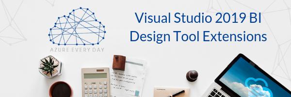 Visual Studio 2019 BI Design Tool Extensions (1)