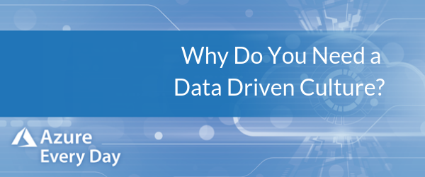 Why Do You Need a Data Driven Culture_ (1)