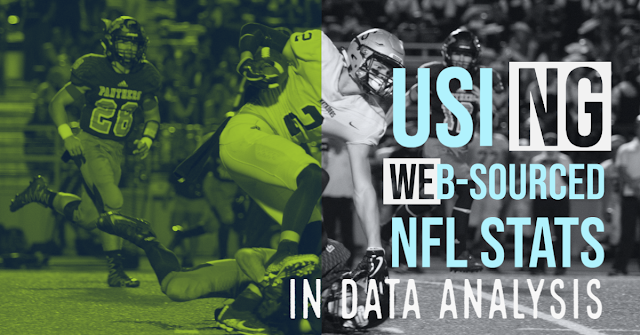 Using Web-Sourced NFL Stats in Data Analysis