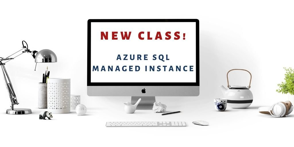 Announcing Our New Course Azure SQL Managed Instance
