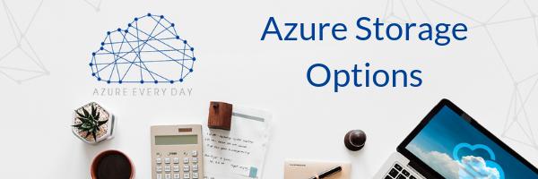 Azure Storage Options