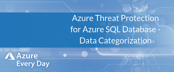 Azure Threat Protection for Azure SQL Database - Data Categorization