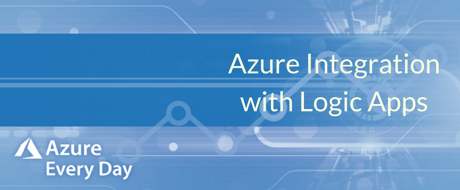 Azure Integration with Logic Apps