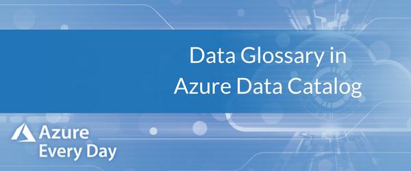 Data Glossary in Azure Data Catalog