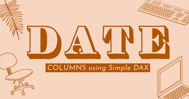 Avoiding Unwanted Outcomes using Date Columns