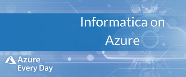 Informatica on Azure