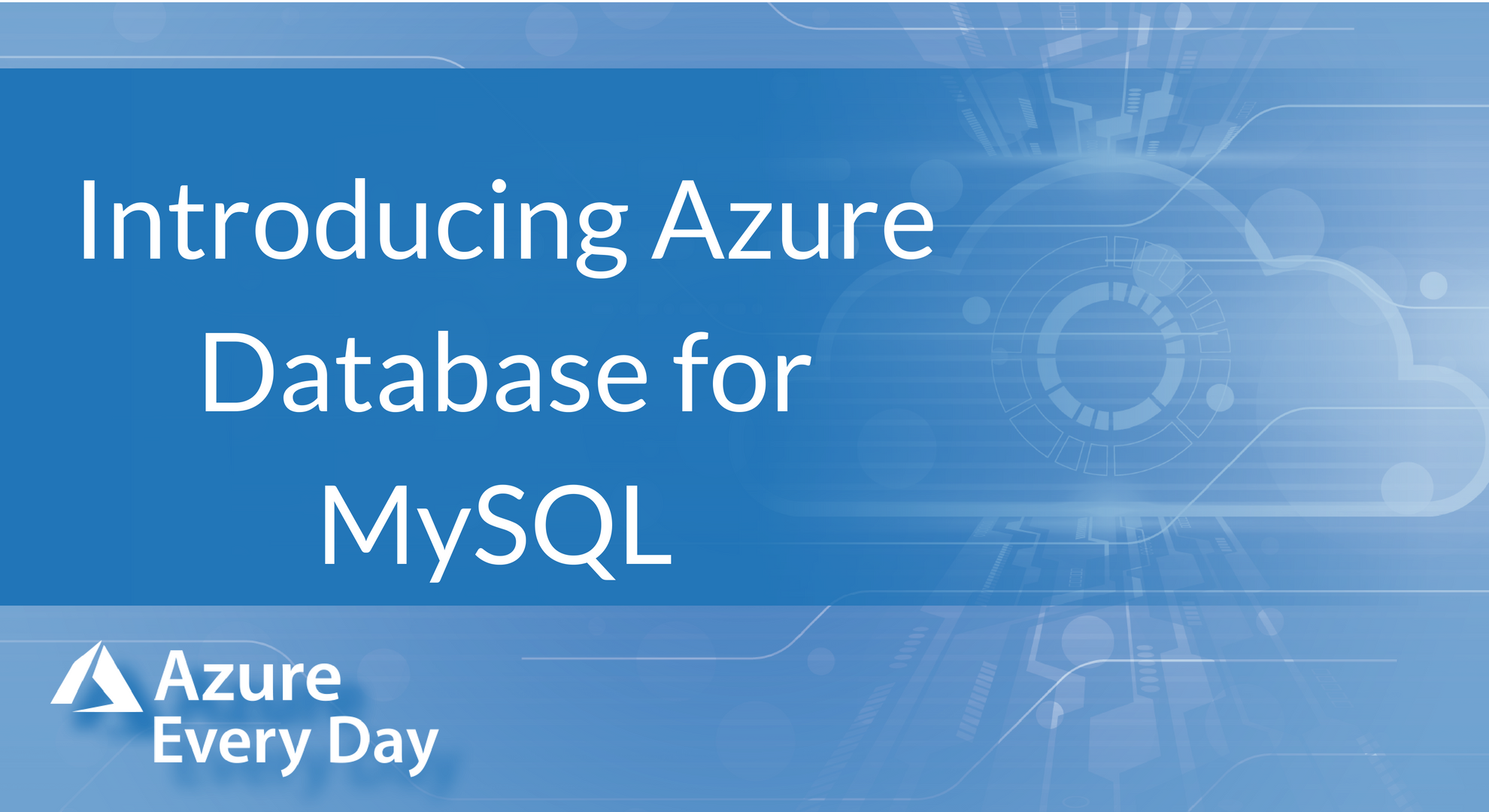 Introducing Azure Database for MySQL