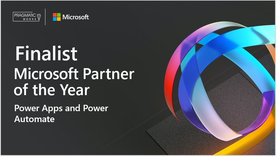 Pragmatic Works recognized as a finalist for Power Apps 2020 Microsoft Partner of the Year