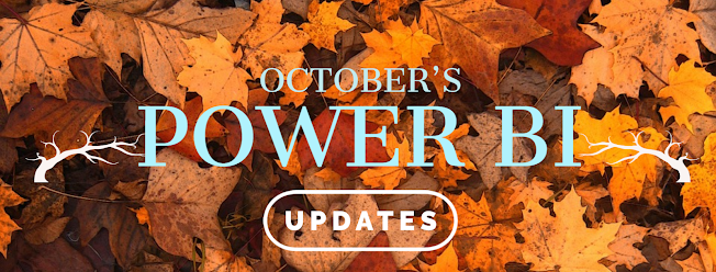 October's POWER BI's Updates with Matt Peterson