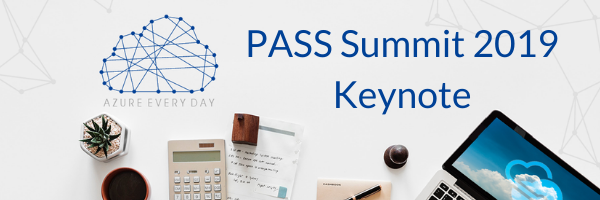 PASS Summit 2019 Keynote