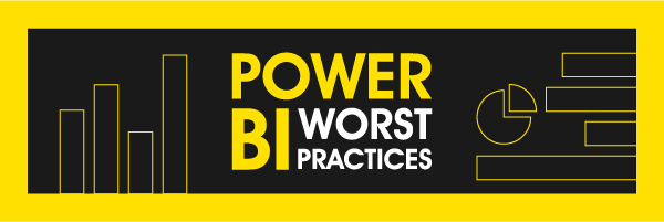 Power BI Worst Practices: Failure to Educate the Users
