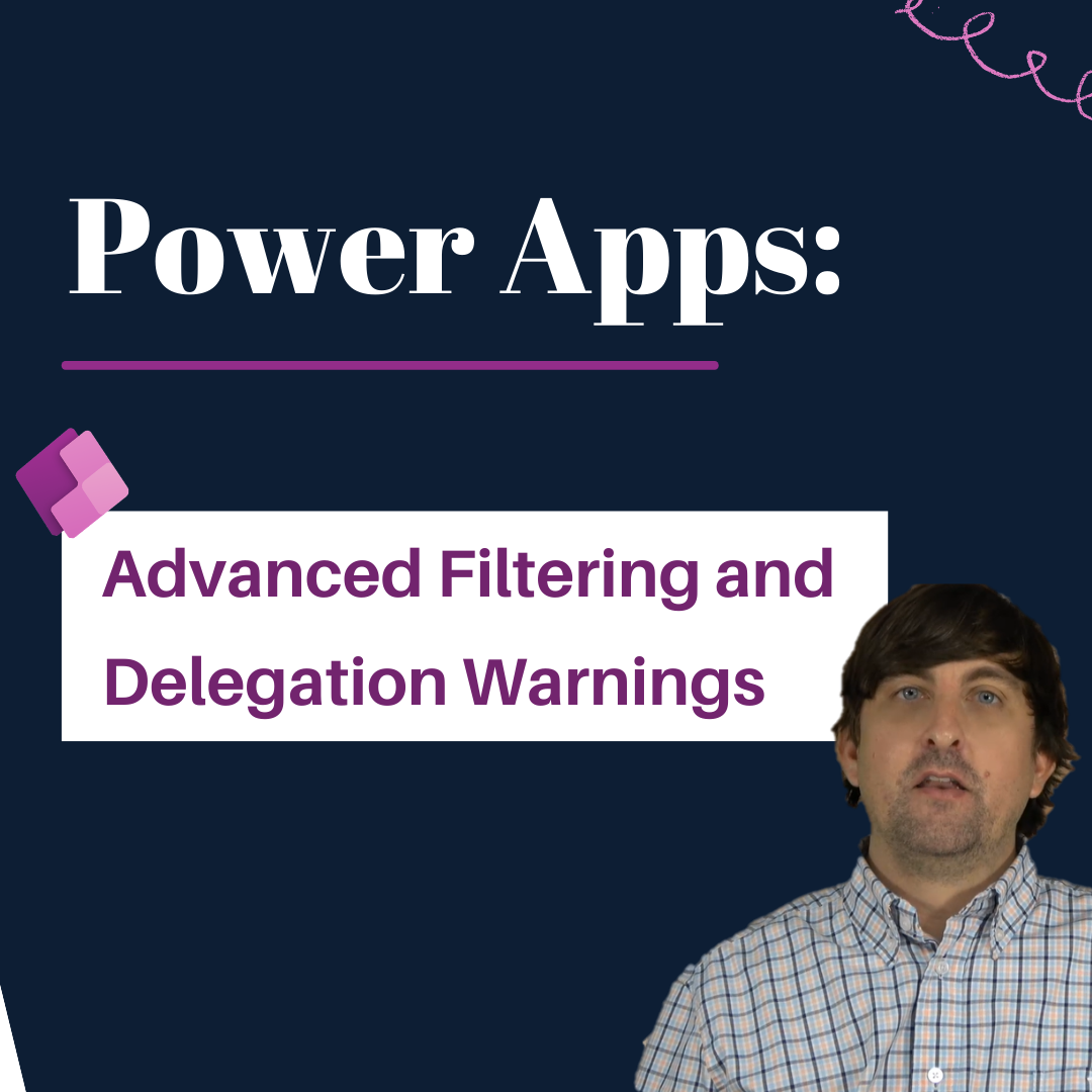Power Apps: Advanced Filtering and Delegation Warnings