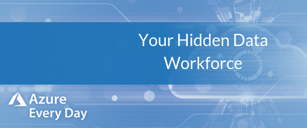 Your Hidden Data Workforce