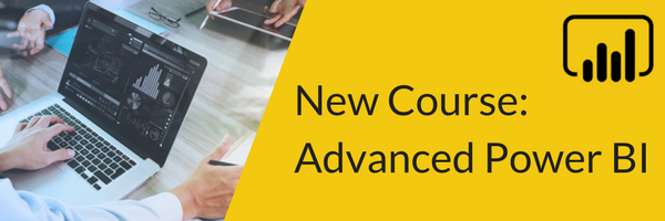 Announcing Our New Course - Advanced Power BI
