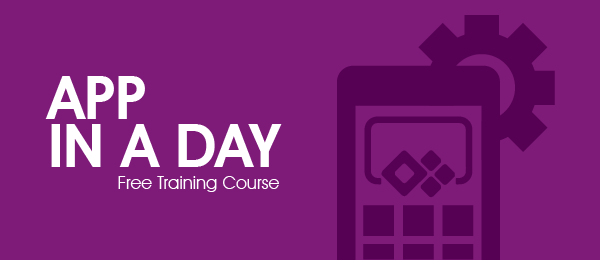 Learn PowerApps for FREE with our App in a Day Course